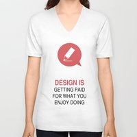 philosophy V-neck T-shirts featuring DESIGN PHILOSOPHY #1 by mJdesign