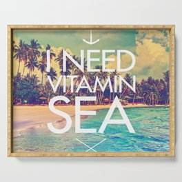 I Need Vitamin Sea Serving Tray