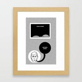 #Moonwreck Framed Art Print