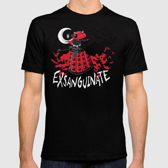 Exsanguinate! T-shirt