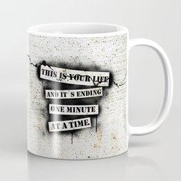 This is your life Coffee Mug