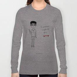 I wanna capture you Long Sleeve T-shirt
