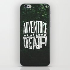 Adventure 'til Death iPhone & iPod Skin
