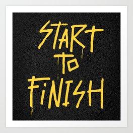 Start To Finish Art Print