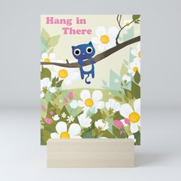 Hang In There Mini Art Print