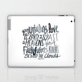 Psalm 36:5 Laptop & iPad Skin