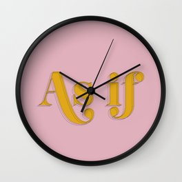 As if Clueless Quote Retro Pastel Pink Wall Clock