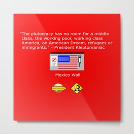 The Plutocracy in America Metal Print