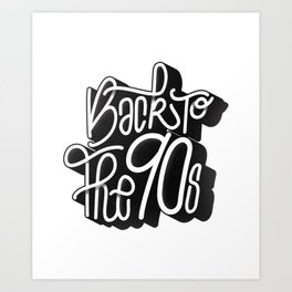 Back to the 90's Art Print