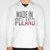 poland Hoodies featuring Made In Poland by VirgoSpice