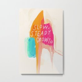 """""""Slow, Steady, Growth"""" Over Abstract Color Metal Print"""