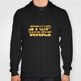Stop wars in gold - world peace concept Hoody