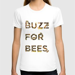 Buzz for Bees T-shirt