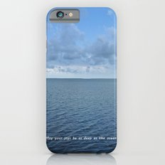May Your Joys be as Deep as the Ocean iPhone 6s Slim Case