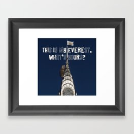 This Is MY Everest, What's Yours? (Raccoon Climbs Skyscraper) Framed Art Print