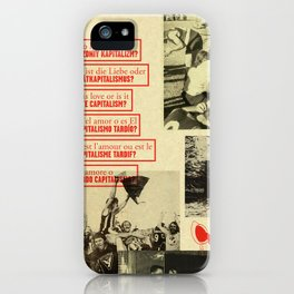 Is It Love or Late Capitalism? iPhone Case