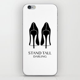 Stand Tall Darling iPhone Skin