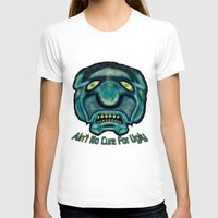 the cure T-shirts featuring No Cure For Ugly by Gene S Morgan