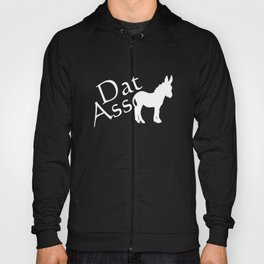 Dat Ass Funny Graphic Donkey T-shirt Hoody