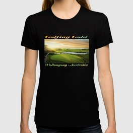 Golfing at the 'Gong T-shirt