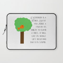 Everybody is a genius - Albert Einstein Laptop Sleeve
