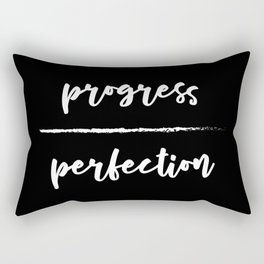 Progress Over Perfection - Black & White Phrase, Saying, Quote, Message Rectangular Pillow