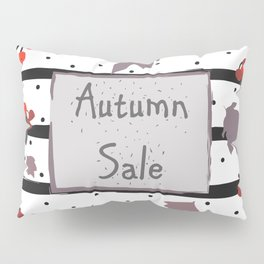 Autumn Sale. Advertising Card Pillow Sham