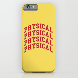 Let's get physical. 80s pop. iPhone Case