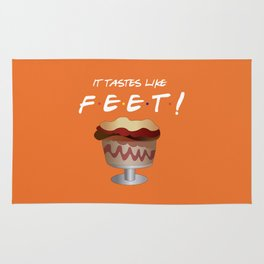 It tastes like feet! - Friends Rug