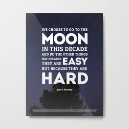 We Go To The Moon - John F. Kennedy Metal Print