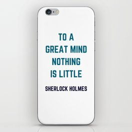 TO A GREAT MIND NOTHING IS LITTLE iPhone Skin