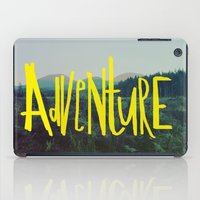 adventure iPad Cases featuring Adventure by Leah Flores