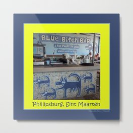Blue Bitch Bar, St. Maartin Resort Travel Metal Print