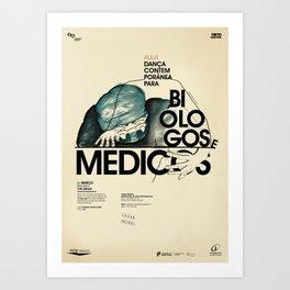 Doctors & Biologists Art Print