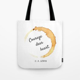 COURAGE DEAR HEART // C.S. LEWIS  Tote Bag