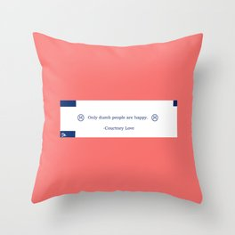 Courtney Love Quotation Fortune Cookie Throw Pillow
