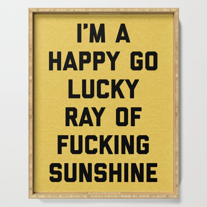 Ray Of Fucking Sunshine Funny Quote Serving Tray