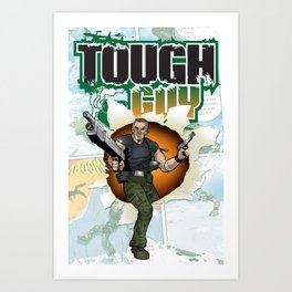 TOUGH GUY Art Print