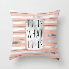 It Is What It Is (Peach) Throw Pillow