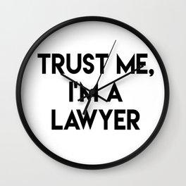 Trust me I'm a lawyer Wall Clock