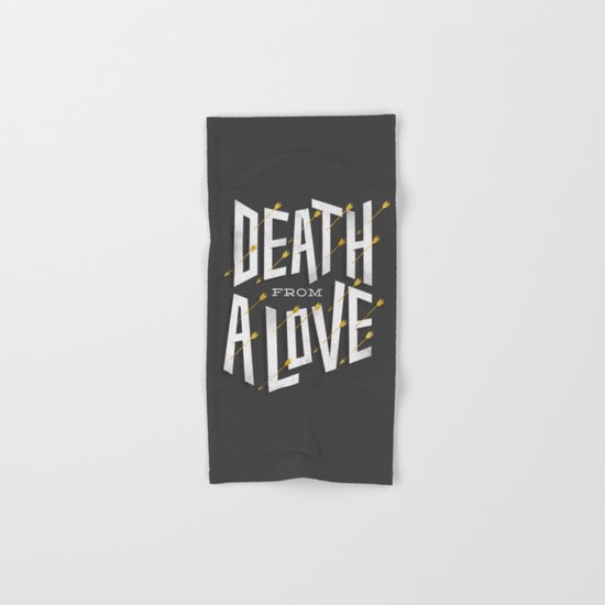 Death from a love Hand & Bath Towel