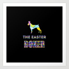 Boxer gifts | Easter gifts | Easter decorations | Easter Bunny | Spring decor Art Print