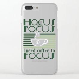 Motivational Focus Tshirt Design Hocus Pocus Clear iPhone Case