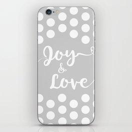 Joy and Love iPhone Skin