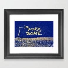 Where's The Work Zone? Framed Art Print