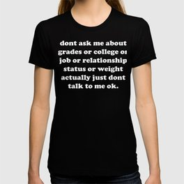 Holiday conversation avoidance sign T-shirt