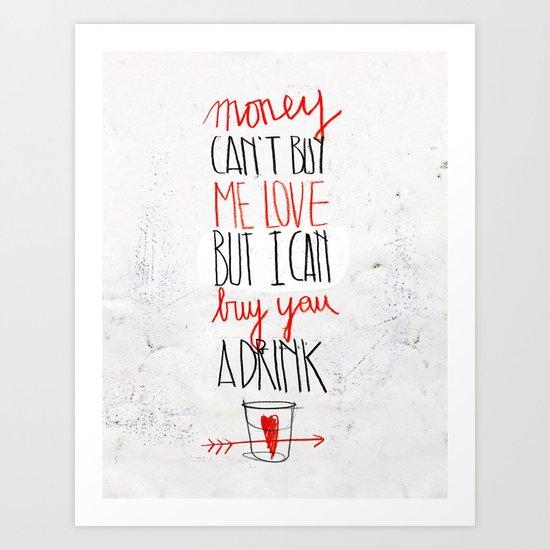 BUY ME LOVE Art Print