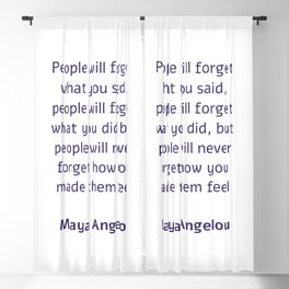 People will forget what you said - Maya Angelou Blackout Curtain