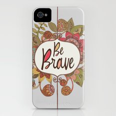 Be Brave iPhone (4, 4s) Slim Case