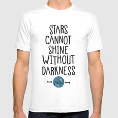 Stars Cannot Shine Without Darkness. MEDIUM White Mens Fitted Tee